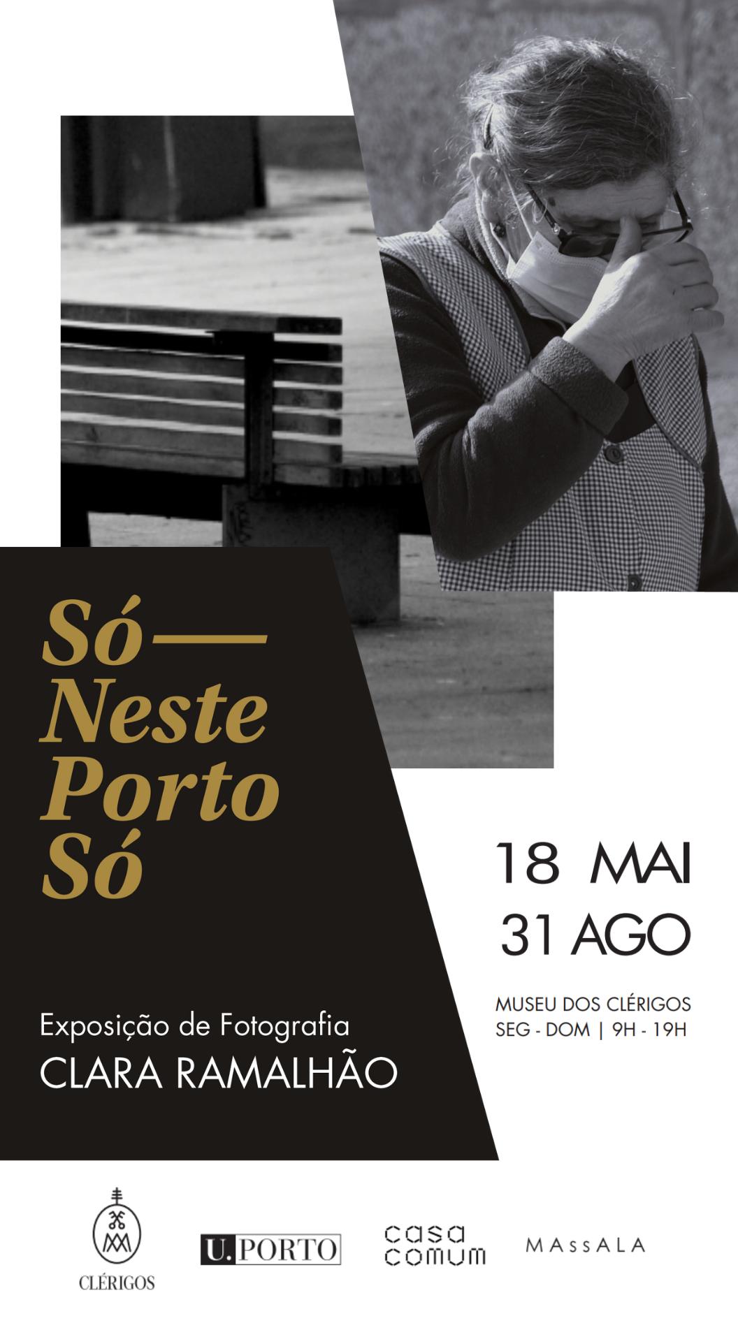 exposição fotografia Só, Neste Porto só!