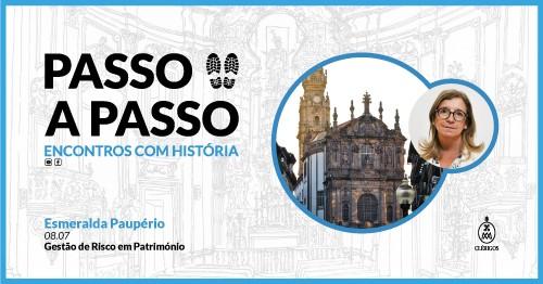 Passo a Passo, Encontros com História - Ep.10 com Esmeralda Pauperio Torre dos Clérigos